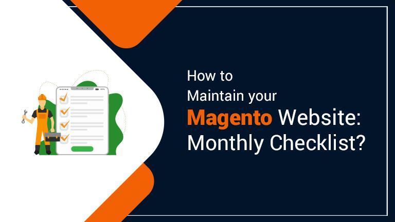 Magento Website: Monthly Checklist